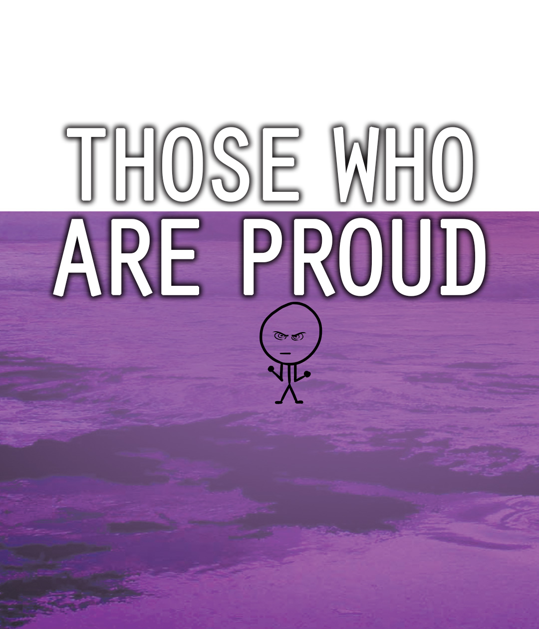 Those Who Are Proud - Those Who Are Proud